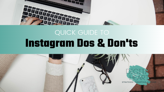 Quick guide to Instagram dos and don'ts